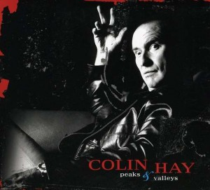 colin hay peaks and valleys